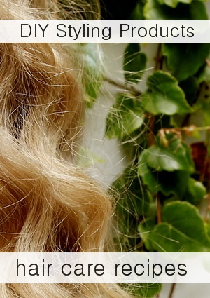 Natural Hair Care Recipes   Homestead