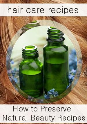 Organic Preservatives for homemade hair