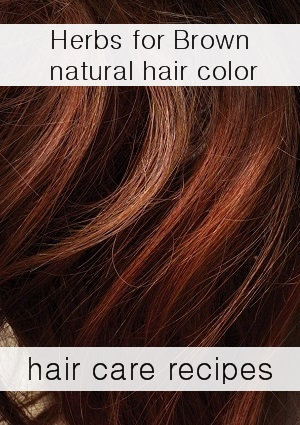 Herbs That Dye Hair Naturally Brown